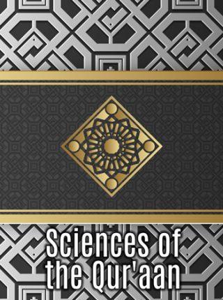 [6] Sciences of the Qur'aan