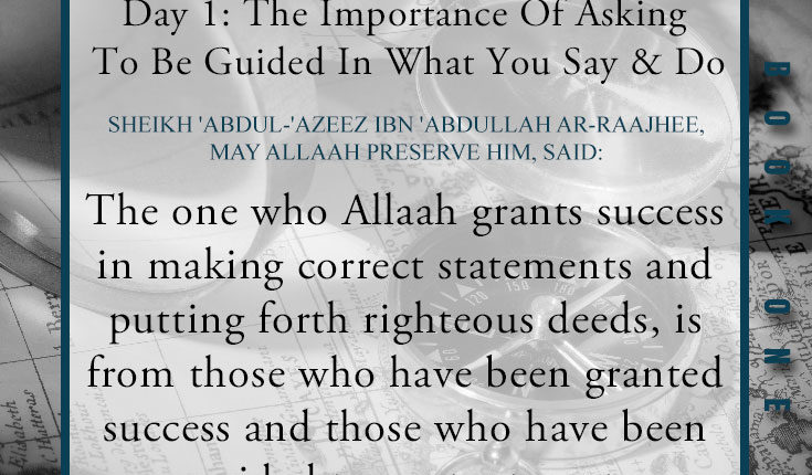 Day 01: The Importance Of Asking To Be Guided In What You Say & Do